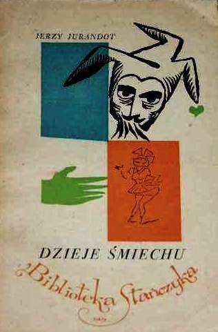 """Jerzy Jurandot  """" Dzieje śmiechu"""""""