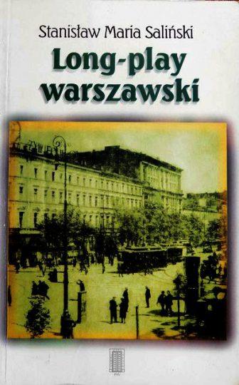 """Stanisław Maria Saliński  """" Long-play warszawski"""""""