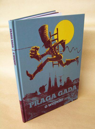 """Praga gada. O wojnie!"" antologia komiksowa"